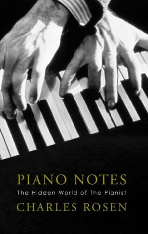 9780713995220: Piano Notes The Hidden World of the Pianist