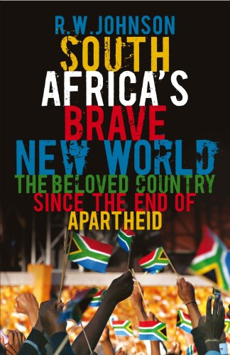 9780713995381: South Africa's Brave New World: The Beloved Country Since the End of Apartheid