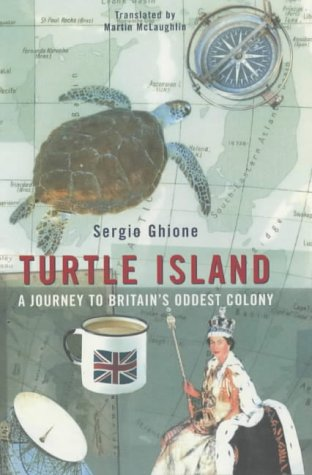 9780713995473: Turtle Island: A Journey to Britain's Oddest Colony
