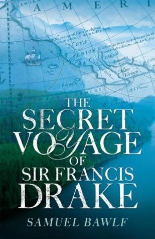 9780713995893: The Secret Voyage of Sir Francis Drake