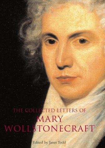 9780713996005: The Collected Letters of Mary Wollstonecraft
