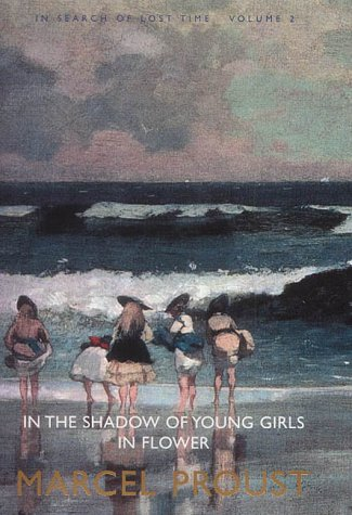 9780713996050: In Search of Lost Time, Volume 2: In the Shadow of Young Girls in Flower: In the Shadow of Young Girls in Flower Vol 2 (In Search of Lost Time Vol 2)