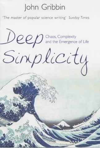 9780713996104: Deep Simplicity: Chaos, Complexity and the Emergence of Life