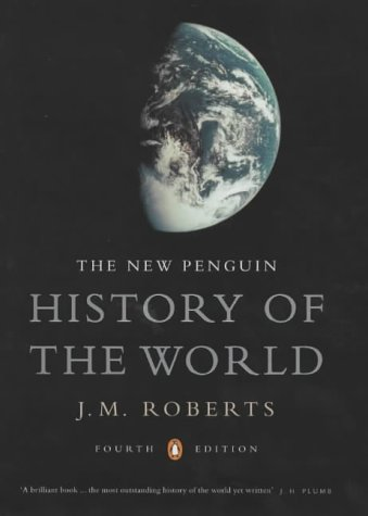 The New Penguin History of the World - Fourth Edition