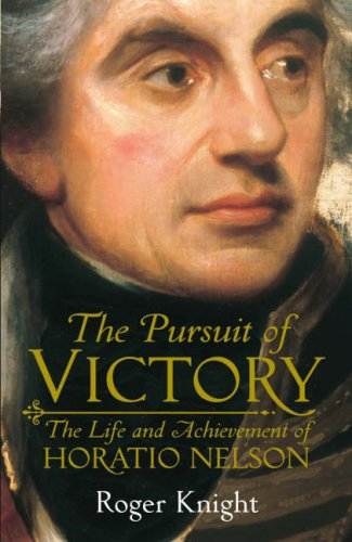 9780713996197: The Pursuit of Victory : The Life and Achievement of Horatio Nelson