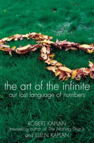 9780713996296: The Art of the Infinite: Our Lost Language of Numbers