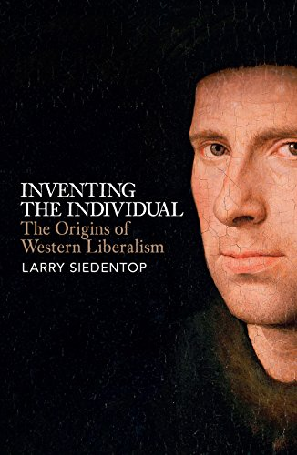 9780713996449: Inventing the Individual: The Origins of Western Liberalism