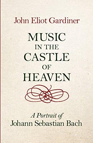 9780713996623: Music in the Castle of Heaven: A Portrait of Johann Sebastian Bach