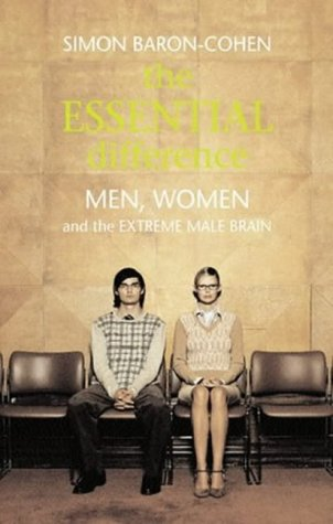 9780713996715: The Essential Difference: Men, Women and the Extreme Male Brain (Allen Lane Science S.)