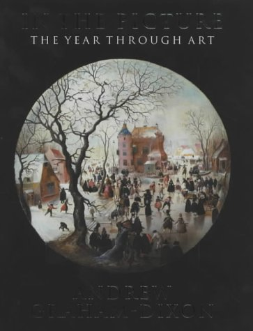 9780713996753: In the Picture: The Year Through Art