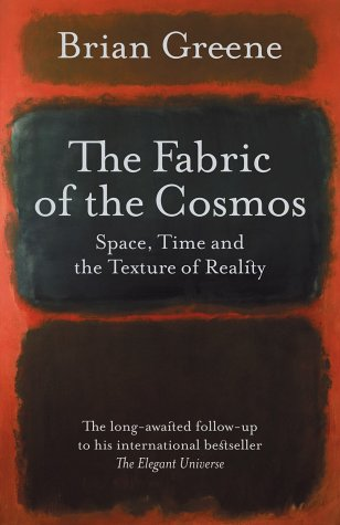 9780713996777: THE FABRIC OF THE COSMOS: Space, Time, and the Textures of Reality