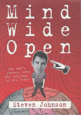 Mind Wide Open: One Man's Journey into the Workings of His Brain (Allen Lane Science): Johnson...