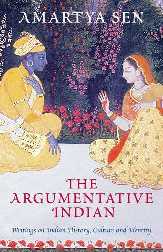 9780713996876: The Argumentative Indian: Writings on Indian History, Culture and Identity