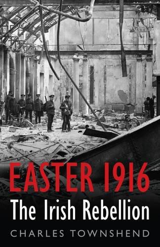 9780713996906: Easter 1916: The Irish Rebellion (Allen Lane History)