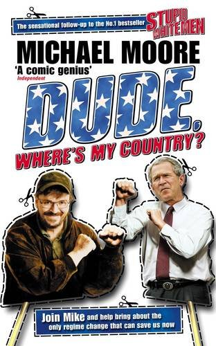 9780713997002: Dude, Where's My Country?