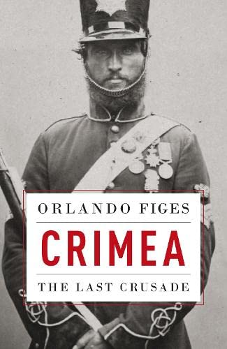 9780713997040: Crimea: The Last Crusade (Allen Lane History)
