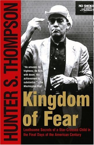 9780713997293: Kingdom of Fear: Loathsome Secrets of a Star-Crossed Child in the Final Days of the American Century