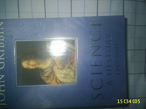 9780713997316: Science : a History 1543-2001