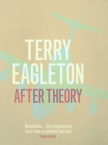 After Theory: EAGLETON, Terry