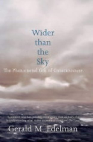 9780713997330: Wider Than the Sky: The Phenomenal Gift of Consciousness