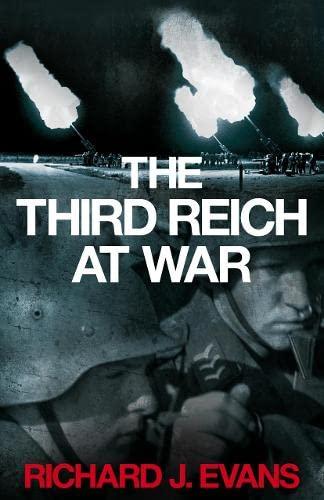 9780713997422: The Third Reich at War 1939-1945