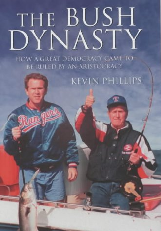 9780713997460: American Dynasty: How the Bush Clan Became the World's Most Powerful and Dangerous Family
