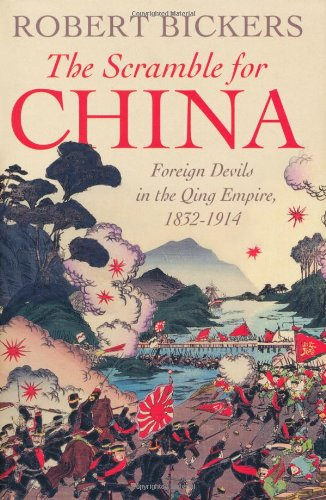 9780713997491: The Scramble for China: Foreign Devils in the Qing Empire, 1832-1914 (Allen Lane History)