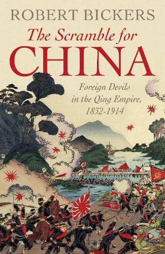 9780713997491: The Scramble for China: Foreign Devils in the Qing Empire, 1832-1914