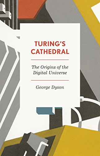 9780713997507: Turing's Cathedral: The Origins of the Digital Universe