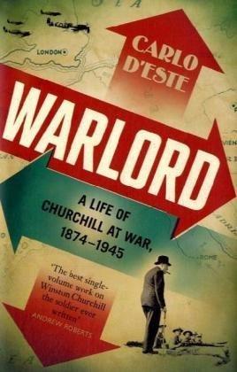9780713997538: Warlord - A Life of Churchill at War, 1874-1945