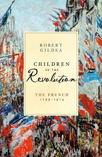 9780713997606: Children of the Revolution: The French, 1799-1914 (Allen Lane History)