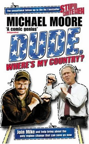 9780713997613: 'DUDE, WHERE'S MY COUNTRY?'