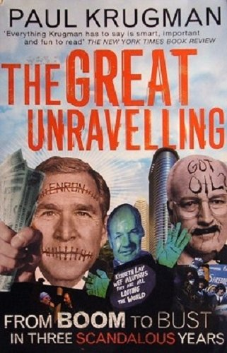 9780713997729: The Great Unravelling