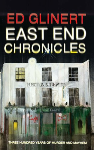 9780713997743: East End Chronicles