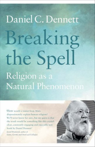 9780713997897: Breaking the Spell: Religion as a Natural Phenomenon