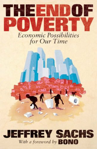 9780713998009: The End of Poverty: Economic Possibilities for Our Time