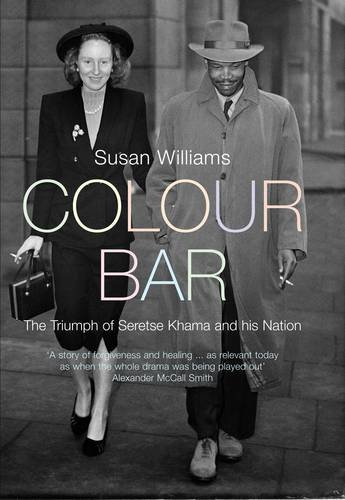 9780713998115: Colour Bar: The Triumph of Seretse Khama and His Nation