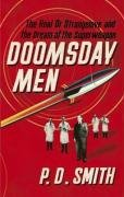 9780713998153: Doomsday Men: The Real Dr Strangelove and the Dream of the Superweapon