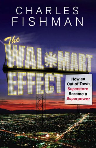 9780713998252: The Wal-Mart Effect: How an Out-of-town Superstore Became a Superpower