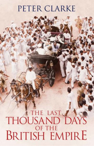 9780713998306: Last Thousand Days of the British Empire: The Demise of a Superpower, 1944-47
