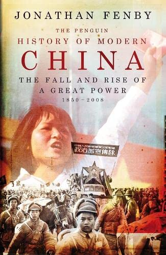 9780713998320: The Penguin History of Modern China: The Fall and Rise of a Great Power, 1850 - 2009