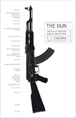 9780713998375: The Gun: The AK-47 and the Evolution of War