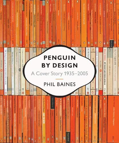 9780713998399: Penguin by Design: A Cover Story 1935-2005