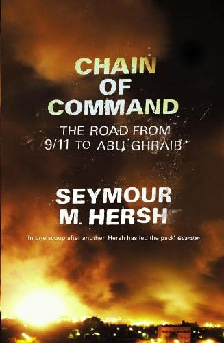 9780713998450: Chain of Command: the Road from 9/11 to Abu Ghraib