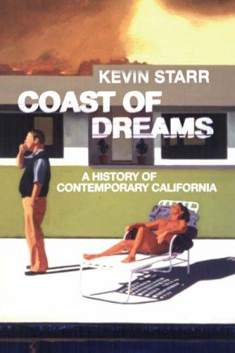 9780713998467: Coast of Dreams: A History of Contemporary California