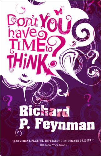 9780713998474: Don't You Have Time to Think?