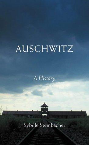 9780713998511: Auschwitz: A Short History