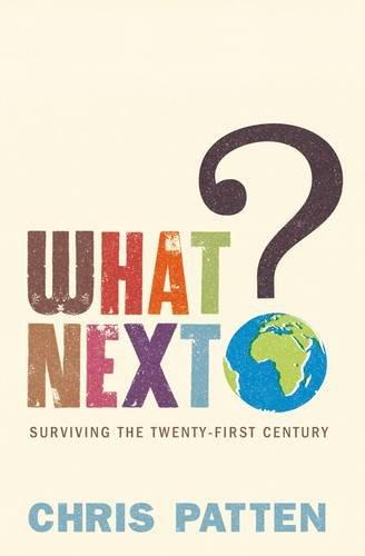 9780713998566: What Next?: Surviving the Twenty-first Century