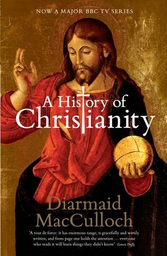 9780713998696: A History of Christianity: The First Three Thousand Years