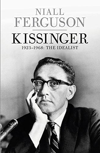 9780713998702: Kissinger: 1923-1968: The Idealist